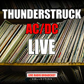 Thunderstruck (Live) by AC/DC