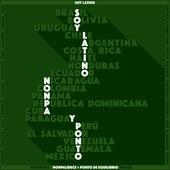 Soy Latino by Nonpalidece