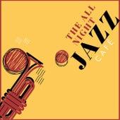 The All Night Jazz Café de Various Artists