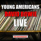 Young Americans (Live) by David Bowie