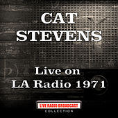 Live on LA Radio 1971 (Live) de Yusuf / Cat Stevens