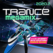 Trance Megamix 2020.2: A Journey into Uplifting Trance Sound by Various Artists