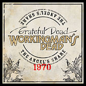Workingman's Dead: The Angel's Share van Grateful Dead