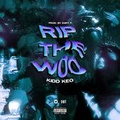RIP THE WOO by Kidd Keo