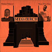 MEGA CHURCH (feat. Stas THEE Boss) by Shabazz Palaces