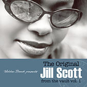 The Original Jill Scott from the Vault, Vol. 1 von Jill Scott
