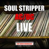 Soul Stripper (Live) von AC/DC