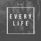 Every Life di mal