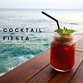 Cocktail Fiesta Soundscapes by Various Artists