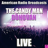 The Candy Man (Live) de Donovan