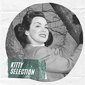 Kitty Selection by Kitty Kallen