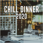 Chill dinner 2020 de Various Artists