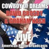 Cowboy of Dreams (Live) by David Crosby