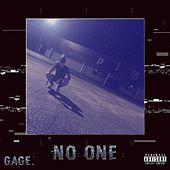 No One by Gage