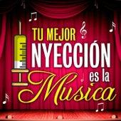 Tú Mejor Inyección Es La Música de Various Artists