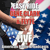 Easy Ride (Live) by Gene Clark