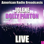 Jolene (Live) by Dolly Parton