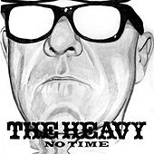 No Time de The Heavy