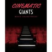 Cinematic Giants: Movie Soundtracks von Big Movie Themes