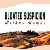 Bloated Suspicion de Arthas Komer
