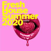 Fresh House (SUMMER 2020) de Various Artists