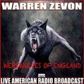 Werewolves Of England (Live) by Warren Zevon