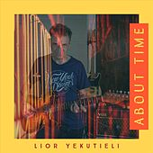 About Time by Lior Yekutieli