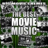 The Best Movie Music Vol. 4 von Big Movie Themes