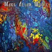 You Are by Mark Allan Wolfe