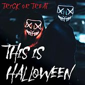 This is Halloween - Trick or Treat by Various Artists