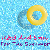 R&B And Soul For The Summer by Various Artists