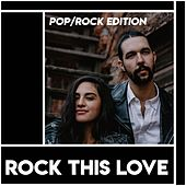 Rock This Love - Pop/Rock Edition de Various Artists