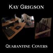 Quarantine Covers de Kay Grigson