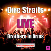 Brothers In Arms (Live) de Dire Straits