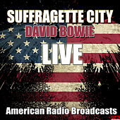 Suffragette City (Live) von David Bowie