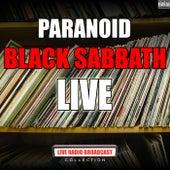 Paranoid (Live) by Black Sabbath