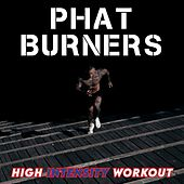 Phat Burners (High Intensity Workout) de Sympton X Collective