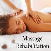 Massage Rehabilitation by Various Artists