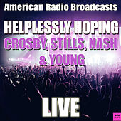 Helplessly Hoping (Live) de Crosby, Stills, Nash and Young