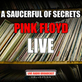 A Saucerful of Secrets (Live) by Pink Floyd