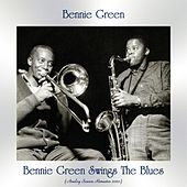 Bennie Green Swings The Blues (Analog Source Remaster 2020) by Bennie Green