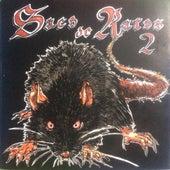 Saco de Ratos 2 by Saco de Ratos