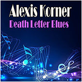 Death Letter Blues de Alexis Korner