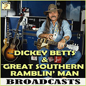 Great Southern Ramblin' Man Broadcasts (Live) de Dickey Betts