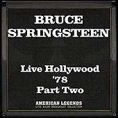 Live Hollywood '78 Part Two (Live) di Bruce Springsteen