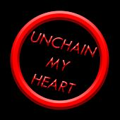 Unchain My Heart by Guilherme Lages