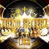 Trend Setterz Vol. 3 de Various Artists