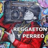 Reggaeton y Perreo di Various Artists
