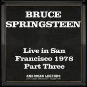 Live in San Francisco 1978 Part Three (Live) de Bruce Springsteen