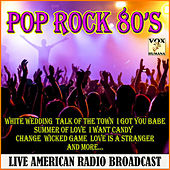 Pop Rock '80's Live (Live) by Various Artists